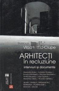 Arhitecti in recluziune