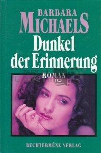 Dunkel der Erinnerung / Intunericul amintirii