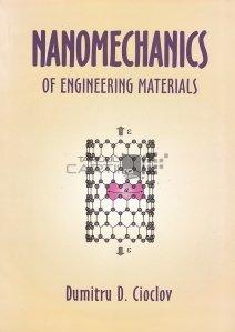Nanomechanics of Engineering Materials / Nanomecanisme in ingineria materialelor