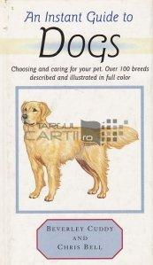 An Instant Guie to Dogs / Un ghid instant despre caini