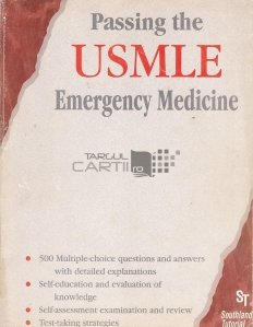 Passing the USMLE Emergency Medicine