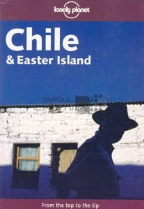 Chile & Easter Island / Chile si Insula Pastelui