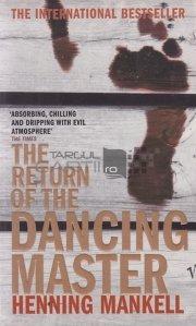 The Return of the Dancing Master / Intoarcerea maestrului de dans