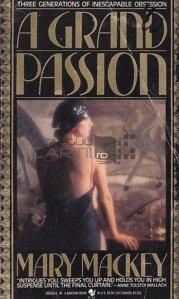 A Grand Passion / O mare pasiune