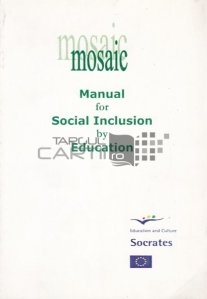 Manual for Social Inclusion by Education / Manual pentru incluziune sociala prin educatie