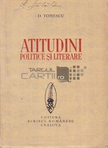 Atitudini politice si literare