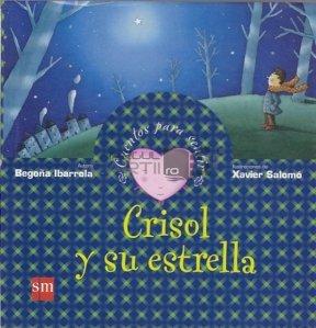 Crisol y su estrella / Crisol si steaua lui