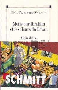 Monsieur Ibrahim et les fleurs du Coran / Domnul Ibrahim si florile Coranului