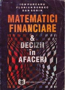 Matematici financiare si decizii in afaceri