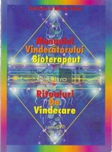 Manualul vindecatorului bioterapeut, ritualuri de vindecare