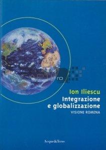 Integrazione e globalizzazione / Integrare si globalizare
