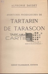 Aventures prodigieuse de Tartarin de Tarascon / Aventurile lui Tartarin din Tarascon