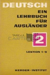 Deutsch ein Lehrbuch fur Auslander / Limba germana, manual pentru straini