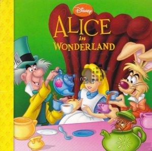 Alice in Wonderland / Alice in Tara Minunilor