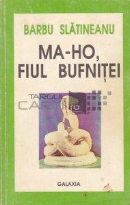 Ma-Ho, fiul bufnitei