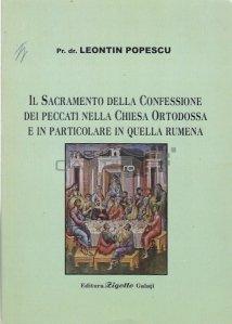 Il sacramento della confessione dei peccati nella chiesa ortodossa e in particolare in quella rumena / Taina spovedaniei in biserica ortodoxa si, in special, in cea romaneasca