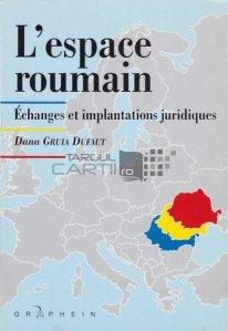 L'espace roumain / Spatiul romanesc