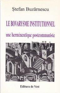 Le bovarysme institutionnel / Bovarysmul institutional