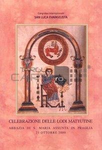 Celebrazione delle lodi mattutine / Sarbatoarea laudelor de dimineata