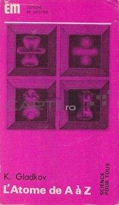 L'atome De A a Z / Atomul de la A la Z.