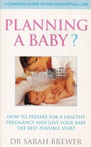 Planning a Baby?