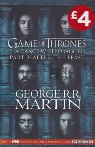 Game of Thrones. 5 : A Dance with Dragons. Part 2 : After the Feast