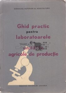 Ghid practic pentru laboratoarele din unitatile agricole de productie