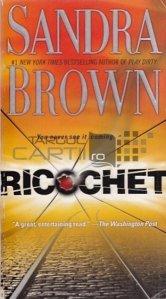 Ricochet / Ricoşeu