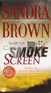 Smoke Screen / Ecran de fum