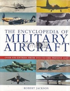 The Encyclopedia of Military Aircracft