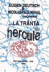 ...la tranta cu Hercule