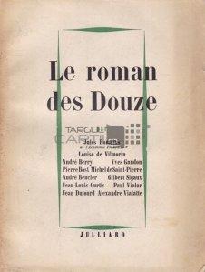 Le roman des Douze / Romanul celor Doisprezece