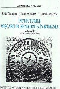 Inceputurile miscarii de rezistenta in Romania