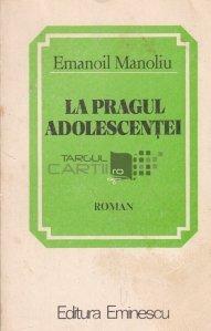 La pragul adolescenței