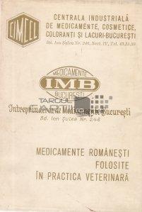 Medicamente romanesti folosite in practica veterinara