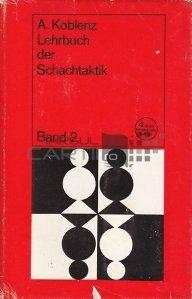 Lehrbuch der Schachtaktik / Cartea manuala a tacticii de sah