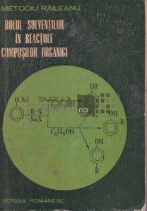 Rolul solventilor in reactiile compusilor