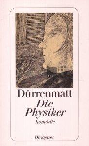 Die Physiker / Fizicienii