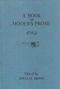 A book of modern prose / O carte de proza moderna
