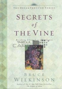 Secret of the Vine / Secretul viței de vie; Trecând la Abundență