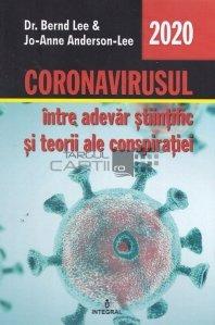 Coronavirusul intre adevar stiintific si teorii ale conspiratiei