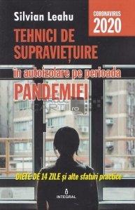 Tehnici de supravietuire in autoizolare pe perioada pandemiei