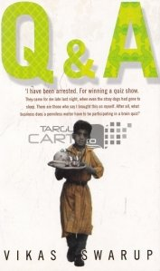 Q&A / Am fost arestat. Pentru câștigarea unui Show quiz