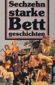 Sechzehn starke Bett-Geschichten / Șaisprezece povești puternice pentru pat