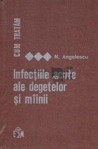 Infectiille acute ale degetelor si mainii