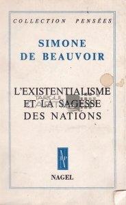 L'existentialisme et la sagesse des nations / Existențialismul și înțelepciunea națiunilor