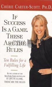 If success is a game these are the rules / Dacă succesul este un joc, acestea sunt regulile