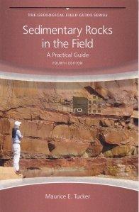 Sedimentary rocks in the field / Roci sedimentare în câmp