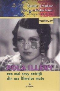 Pola Illery. Cea mai sexy actrita din era filmelor mute