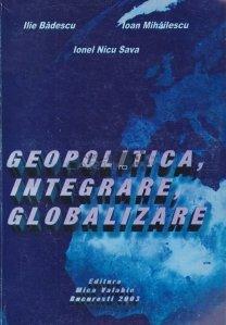 Geopolitica, Integrare, Globalizare